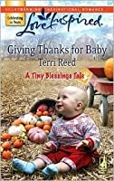 Giving Thanks for Baby (Love Inspired)