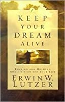 Keep Your Dream Alive: Discover from Joseph the Secret of Living Expectantly