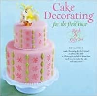 Cake Decorating for the First Time (Book and Gift Set)