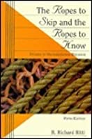 Ropes to Skip & Ropes to Know