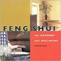 Feng Shui: For Harmony and Well-Being