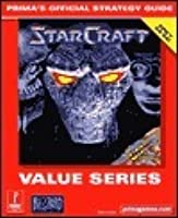 Starcraft (Value Series): Prima's Official Strategy Guide