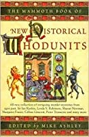 The Mammoth Book of New Historical Whodunits