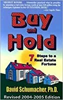 Buy and Hold: 7 Steps to a Real Estate Fortune