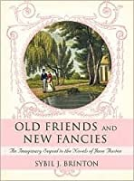 Old Friends and New Fancies