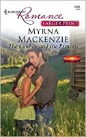 The Cowboy and the Princess (Western Weddings, #11) (Harlequin Romance, #4088)