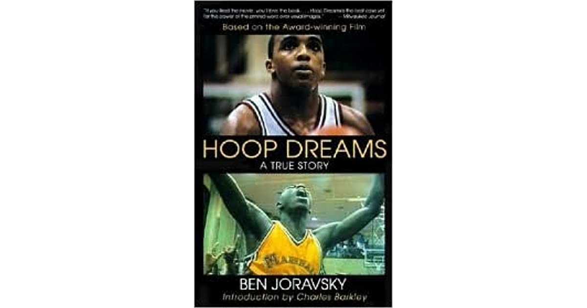 an analysis of hoop dreams by ben joravsky Ben joravsky has been writing about chicago politics for over 30 years  he's written several books, including hoop dreams and the greens.