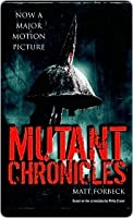 Mutant Chronicles Mutant Chronicles Mutant Chronicles