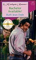 Bachelor Available!  (Texas Grooms Wanted, #2) (Harlequin Romance, No. 3539)