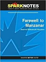 Farewell to Manzanar (SparkNotes Literature Guide Series)