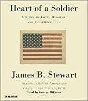 The Heart of a Soldier: A Story of Love, Heroism, and September 11th