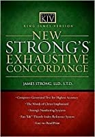 King James Version New Strong's Exhaustive Concordance