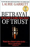 Betrayal of Trust Pb
