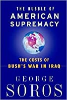 The Bubble of American Supremacy