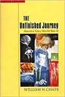 The Unfinished Journey: America Since World War 2