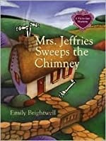 Mrs. Jeffries Sweeps the Chimney: A Victorian Mystery