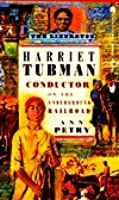 Harriet Tubman: Conductor on the Underground Railroad by