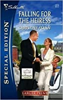 Falling For The Heiress (Larger Print Special Edition #1816) (Kendricks of Camelot)