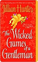 The Wicked Games of a Gentleman (Boscastle, #4)