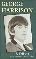 George Harrison: A Tribute