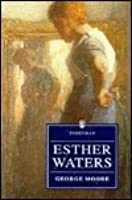 Esther Waters (Everyman's Library (Paper))