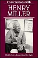 Conversations with Henry Miller