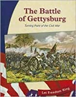 The Battle of Gettysburg: Turning Point of the Civil War