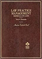 Law Practice Management: Materials And Cases