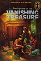 The Mystery of the Vanishing Treasure (Alfred Hitchcock and The Three Investigators, #5)