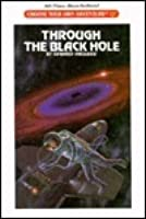 Through the Black Hole (Choose Your Own Adventure, #97)