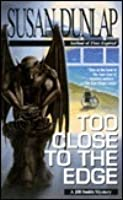 Too Close to the Edge (Jill Smith, #4)