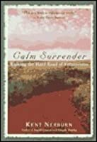 Calm Surrender: Walking the Hard Path of Forgiveness