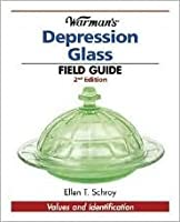 Warman's Depression Glass Field Guide: Values and Identification