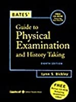Bates' Guide to Physical Examination and History Taking, with Bonus CD-ROM