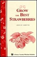 A1 Grow the Best Strawberries