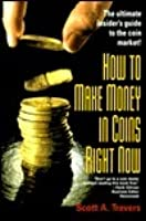 How to Make Money in Coins Right Now (House of Collectibles)