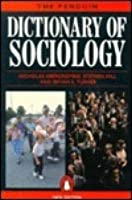 The Penguin Dictionary of Sociology: Third Edition (Dictionary, Penguin)