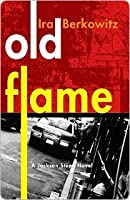 Old Flame Old Flame Old Flame