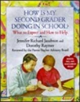 How is My Second Grader Doing in School?: What to Expect and How to Help