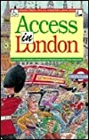 Access in London: A Guide for Those Who Have Problems Getting Around