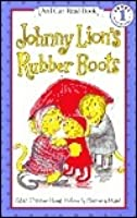 Johnny Lion's Rubber Boots (I Can Read Books: Level 1 (Harper Library))