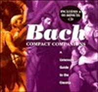 Bach: A Listeners Guide to the Classics, with CD