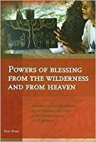 Powers of Blessing from the Wilderness and from Heaven: Structure and Transformations in the Religion of the Toraja in the Mamasa Area of South Sulawesi
