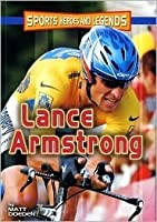 Lance Armstrong (Sports Heroes and Legends Series)