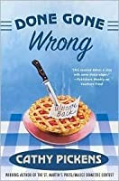 Done Gone Wrong (Southern Fried Mystery Series #2)