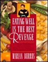 Eating Well Is the Best Revenge