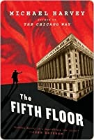 The Fifth Floor (Michael Kelly, #2)