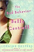 Bad Behavior of Belle Cantrell (Large Print Edition)