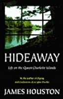 Hideaway: Life on the Queen Charlotte Islands