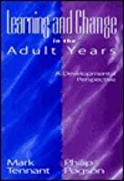 Learning and Change in the Adult Years: A Developmental Perspective
